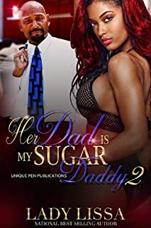 Her Dad is my Sugar Daddy 2