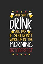 Oktoberfest drinking all day: Calendar, weekly planner, diary, notebook, book 105 pages in softcover. One week on one double page. For all ... to take down and not forget. For 52 weeks.