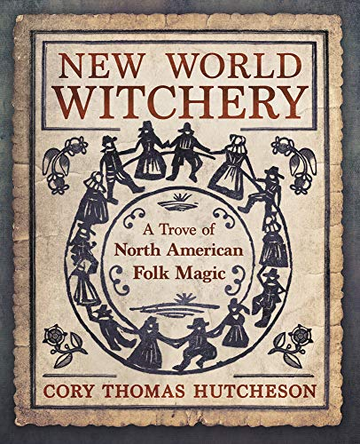 New World Witchery: A Trove of Nort…