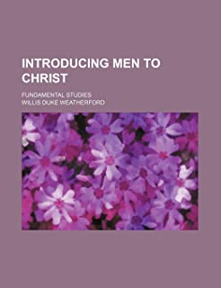 Introducing Men to Christ; Fundamental Studies