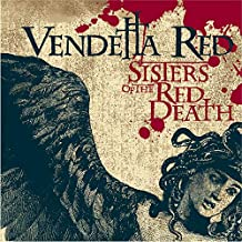 vendetta red sisters of the red death