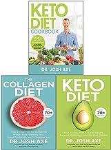 Dr Josh Axe 3 Books Collection Set (Keto Diet Cookbook, The Collagen Diet, Keto Diet)