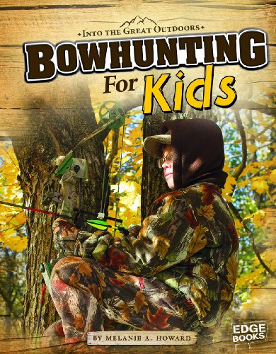 Bowhunting for Kids (Into the Great Outdoors)