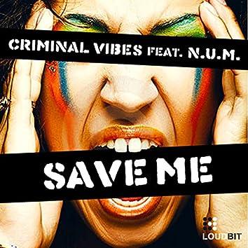 Save Me (feat. N.U.M.)