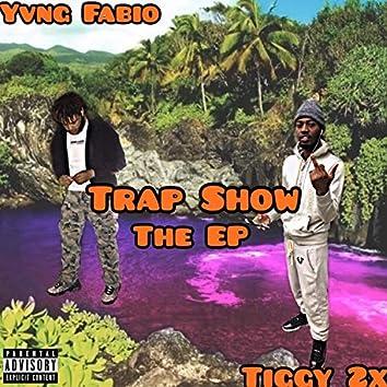 Trap Show