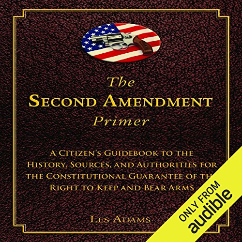 The Second Amendment Primer audiobook cover art