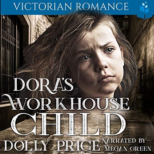 Dora's Workhouse Child: Victorian Romance cover art