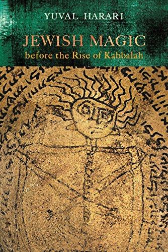 Jewish Magic before the Rise of Kabbalah (Raphael Patai Series in Jewish Folklore and Anthropology) (English Edition)