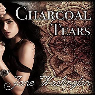 Charcoal Tears     Seraph Black, Book 1              By:                                                                                                                                 Jane Washington                               Narrated by:                                                                                                                                 Laurel Schroeder                      Length: 9 hrs and 10 mins     33 ratings     Overall 4.6