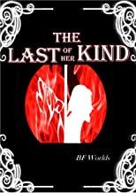 The Last of Her Kind (Amarok Book 1)