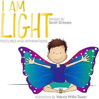 I Am Light : postures and affirmations