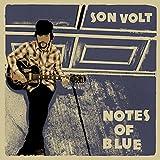Songtexte von Son Volt - Notes of Blue