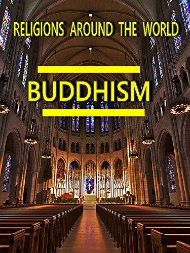 Religions Around the World - Buddhism