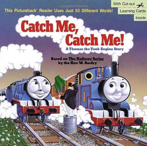 Catch Me, Catch Me!: A Thomas the Tank Engine Storyの詳細を見る