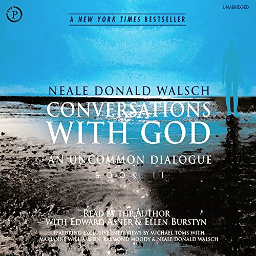 Conversations with God: An Uncommon Dialogue, Book 2                   By:                                                                                                                                 Neale Walsch                               Narrated by:                                                                                                                                 Ellen Burstyn,                                                                                        Ed Asner                      Length: 8 hrs and 35 mins     148 ratings     Overall 4.6