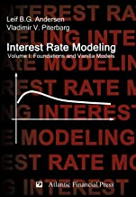 Interest Rate Modeling. Volume 1: Foundations and Vanilla Models