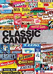Image: Classic Candy: America's Favorite Sweets, 1950–80 (Shire Library USA Book 745), by Darlene Lacey (Author). Publisher: Shire Publications; 1 edition (May 10, 2013)