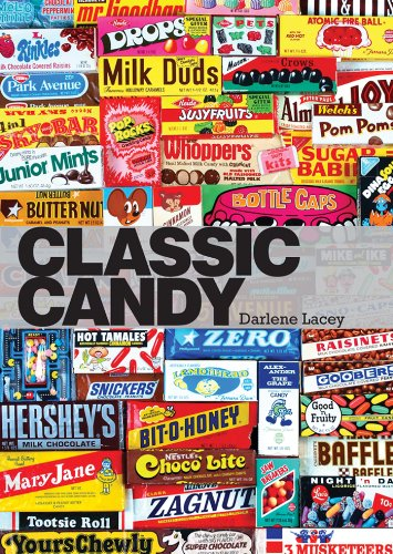 Classic Candy: America's Favorite Sweets, 1950–80 (Shire Library USA)