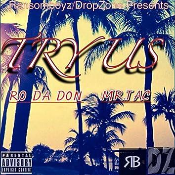 Try Us (Ransomboyz & Dropzone Presents)
