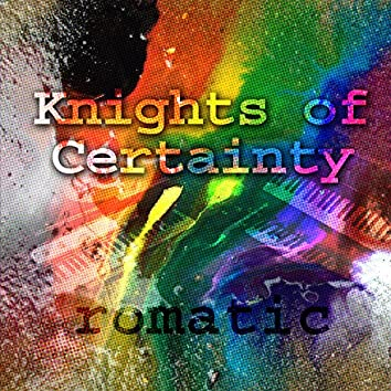 Knights of Certainty
