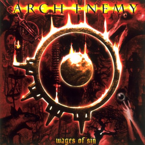 Wages Of Sin / Arch Enemy