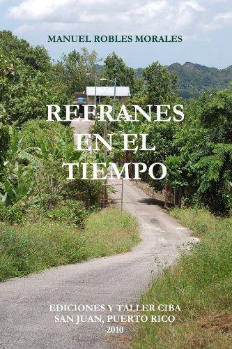 REFRANES EN EL TIEMPO