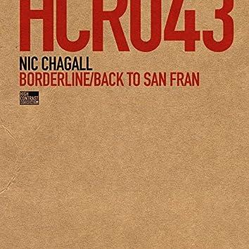 Borderline / Back To San Fran