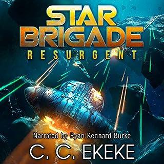 Resurgent     Star Brigade, Book 1              Autor:                                                                                                                                 C.C. Ekeke                               Sprecher:                                                                                                                                 Ryan Kennard Burke                      Spieldauer: 13 Std. und 4 Min.     Noch nicht bewertet     Gesamt 0,0