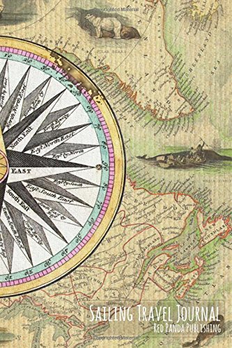 Sailing Travel Journal: Vintage Canadian & Greenland Map with Ancient Compass and Illustrations [Idioma Inglés]