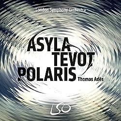 Ades/Asyla, Tevot, Polaris, Brahms