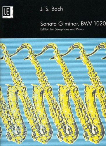 Sonata: BWV 1020. für Alt- oder Sopran- oder Tenorsaxophon und Klavier.