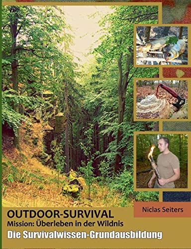Outdoor-Survival: Mission: Überleben in der Wildnis