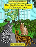 The Big Coloring Book Of Bengal Cats (Color Me Happy)