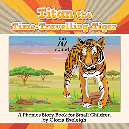 Titan the Time-Travelling Tiger audiobook cover art