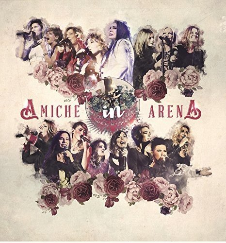 Amiche in Arena (Box: 2cd+Dvd+Libro)