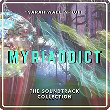 Myriaddict: The Soundtrack Collection