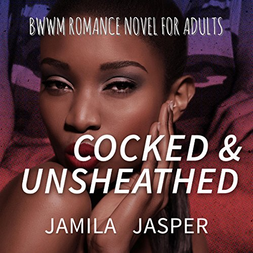 Cocked & Unsheathed audiobook cover art