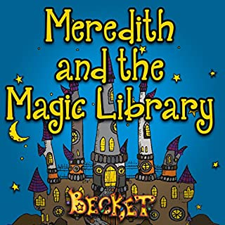 Meredith and the Magic Library audiobook cover art