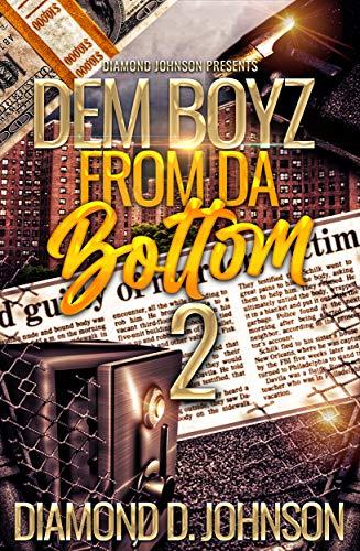 Dem Boyz From Da Bottom 2