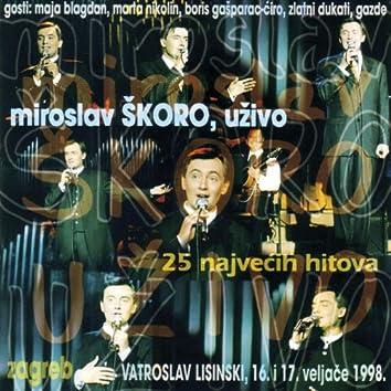 Miroslav Škoro 25 najvećih hitova (Uživo u Vatroslav Lisinski, Zagreb 16 i 17.02.1998) [Live]