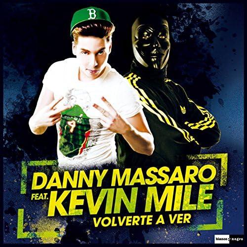 Danny Massaro feat. Kevin Mile