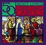 50 Most Loved Christmas Carols [3 CD]