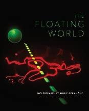 The Floating World: Holograms by Rudie Berkhout