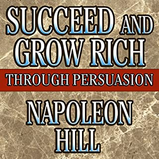 Succeed and Grow Rich Through Persuasion cover art