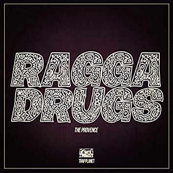 Ragga Drugs