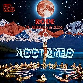 Addicted (feat. Mikalyn & Xtro)