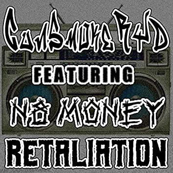 Retaliation (feat. N8 Money)