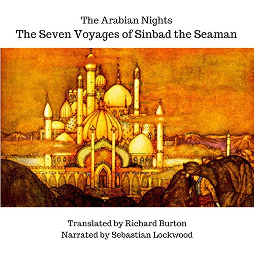 The Arabian Nights: The Seven Voyages of Sinbad the Seaman audiobook cover art