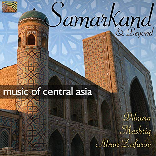 Samarkand & Beyond-Music of Central Asia