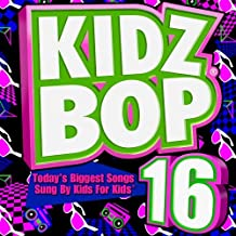 Kidz Bop 16 by Kidz Bop Kids (2009) Audio CD